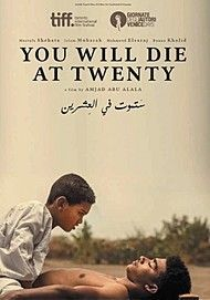 """Movie poster for """"YOU WILL DIE AT TWENTY"""""""