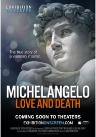 "Movie poster for ""MICHELANGELO: LOVE AND DEATH (Exhibition on Screen)"""