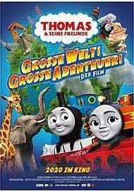 "Movie poster for ""THOMAS & FRIENDS: BIG WORLD! BIG ADVENTURES!"""