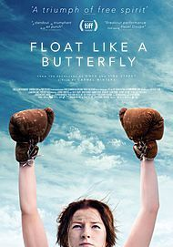 "Movie poster for ""FLOAT LIKE A BUTTERFLY"""