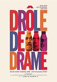 "Movie poster for ""DROLE DE DRAME"""