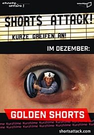 "Filmplakat für ""SHORTS ATTACK! - GOLDEN SHORTS (DER KURZFILMTAG 2019)"""