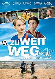"""Filmplakat für """"ZU WEIT WEG"""""""