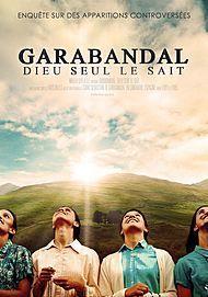 "Movie poster for ""GARABANDAL, ONLY GOD KNOWS"""