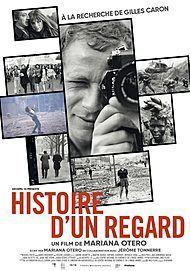 """Movie poster for """" HISTOIRE D'UN REGARD- A LA RECHERCHE DE GILLES CARON"""""""