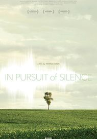 "Movie poster for ""IN PURSUIT OF SILENCE"""