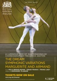 "Movie poster for ""THE DREAM / SYMPHONIC VARIATIONS / MARGUERITE AND ARMAND - The Royal Ballet"""