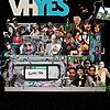 """Movie poster for """"VHYES"""""""