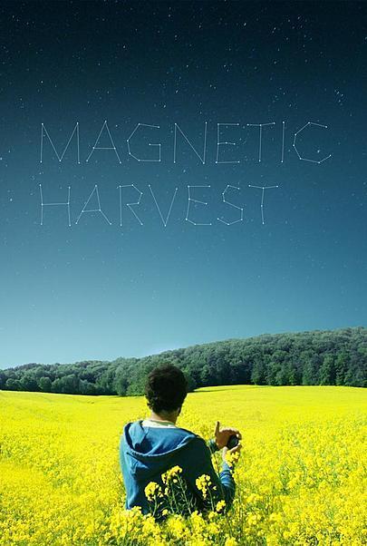 "Movie poster for ""MAGNETIC HARVEST"""