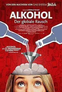 "Movie poster for ""ALKOHOL - DER GLOBALE RAUSCH"""