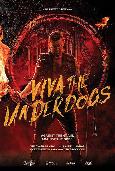 "Filmplakat für ""VIVA THE UNDERDOGS - A PARKWAY DRIVE FILM"""