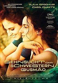 """Filmplakat für """"DIE SEHNSUCHT DER SCHWESTERN GUSMÃO"""""""