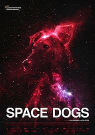 """Filmplakat für """"SPACE DOGS"""""""