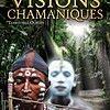 """Affiche du film """"VISIONS CHAMANIQUES: TERRITOIRES OUBLIÉS"""""""