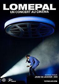 "Movie poster for ""LOMEPAL, UN CONCERT AU CINEMA"""
