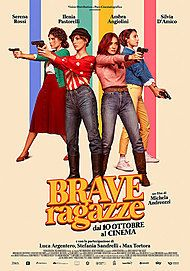 "Movie poster for ""BRAVE RAGAZZE"""