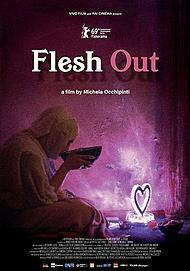 "Movie poster for ""FLESH OUT"""