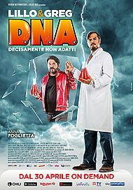 "Movie poster for ""D.N.A. - DECISAMENTE NON ADATTI"""