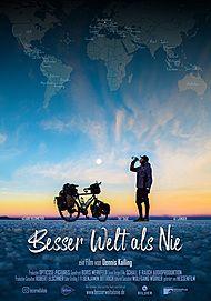 """Filmplakat für """"BESSER WELT ALS NIE"""""""