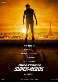 """Affiche du film """"COMMENT JE SUIS DEVENU SUPER-HÉROS"""""""