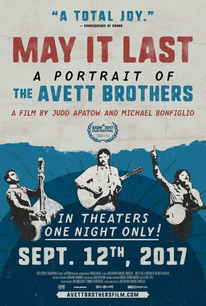 "Movie poster for ""MAY IT LAST: A PORTRAIT OF THE AVETT BROTHERS"""