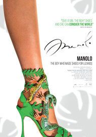 "Movie poster for ""MANOLO: THE BOY WHO MADE SHOES FOR LIZARDS"""