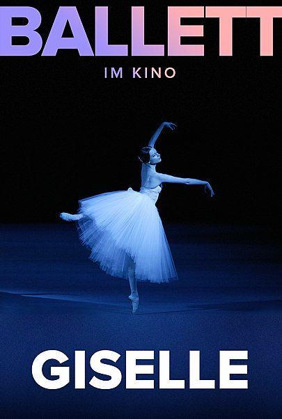 """Movie poster for """"GISELLE (BOLSHOI BALLET IN CINEMA 19/20)"""""""