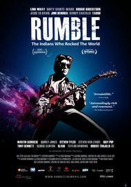 "Movie poster for ""RUMBLE: THE INDIANS WHO ROCKED THE WORLD"""