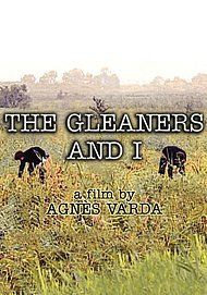 "Movie poster for ""THE GLEANERS & I"""