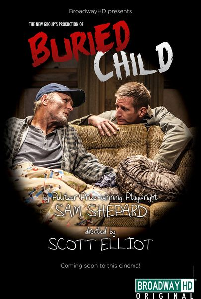 """Movie poster for """"BURIED CHILD (BroadwayHD)"""""""