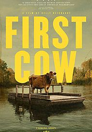 "Movie poster for ""FIRST COW"""