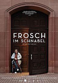 """Filmplakat für """"FROSCH IM SCHNABEL - 40 TAGE WUT UND MUT"""""""