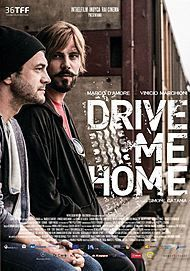 "Movie poster for ""DRIVE ME HOME - PORTAMI A CASA"""