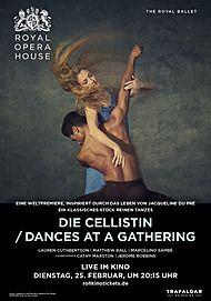 "Filmplakat für ""DIE CELLISTIN / DANCES AT A GATHERING (ROYAL OPERA HOUSE 2019/20)"""