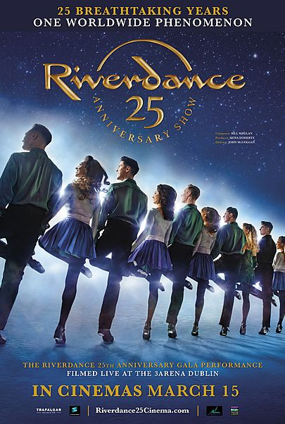 """Movie poster for """"RIVERDANCE 25TH ANNIVERSARY SHOW"""""""