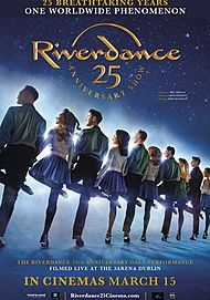 "Movie poster for ""RIVERDANCE 25TH ANNIVERSARY SHOW"""