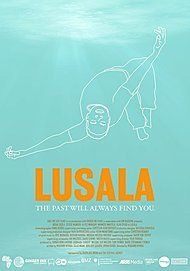 "Movie poster for ""LUSALA"""