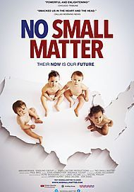 "Movie poster for ""NO SMALL MATTER"""