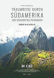 """Filmplakat für """"TRAUMREISE DURCH SÜDAMERIKA – VON ECUADOR BIS PATAGONIEN"""""""