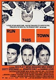 "Movie poster for ""RUN THIS TOWN"""