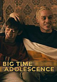 "Movie poster for ""BIG TIME ADOLESCENCE"""