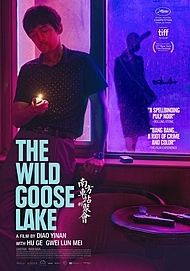 "Movie poster for ""THE WILD GOOSE LAKE"""