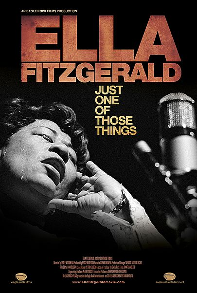"""Movie poster for """"ELLA FITZGERALD: JUST ONE OF THOSE THINGS"""""""