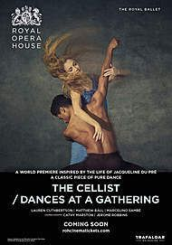 "Movie poster for ""THE CELLIST / DANCES AT A GATHERING (ROYAL OPERA HOUSE 2019/20)"""