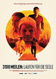 """Filmplakat für """"3100 MEILEN: LAUFEN FÜR DIE SEELE"""""""