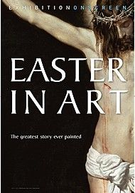 "Movie poster for ""EASTER IN ART (Exhibition on Screen)"""