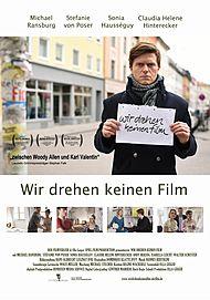 """Movie poster for """"WIR DREHEN KEINEN FILM"""""""