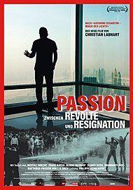 """Filmplakat für """"PASSION - ZWISCHEN RESIGNATION UND REVOLTE"""""""
