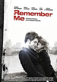 "Movie poster for ""REMEMBER ME"""