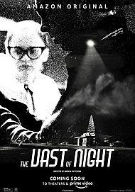 "Movie poster for ""THE VAST OF NIGHT"""